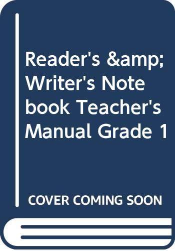 9780328484751: Reader's & Writer's Notebook, Teacher's Manual, Grade 1