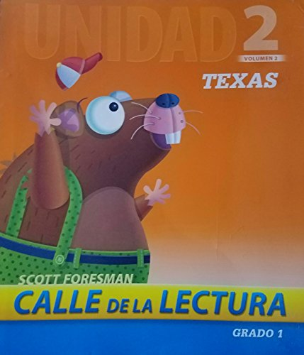 9780328491469: Calle de la Lectura Unidad 2 Volumen 2 Texas Grado 1