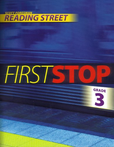 9780328504473: Scott Foresman Reading Street: First Stop, Grade 3, Teacher's Edition