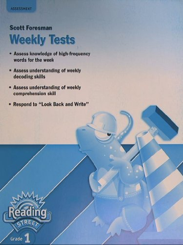9780328508778: Reading Street, Grade 1, Weekly Tests, Assessment