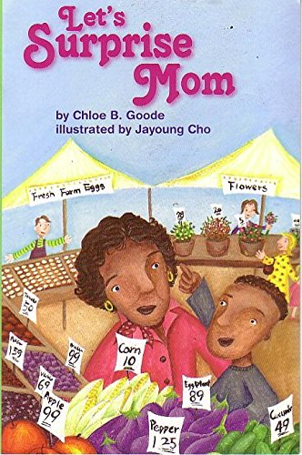 9780328513666: READING 2011 LEVELED READER GRADE 3.1.4 BELOW-LEVEL:LETS SURPRISE MOM