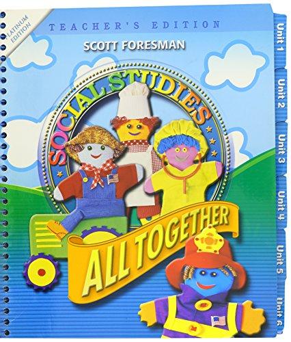 Social Studies All Together Teacher's Edition Grade 1 (Platinum Edition)