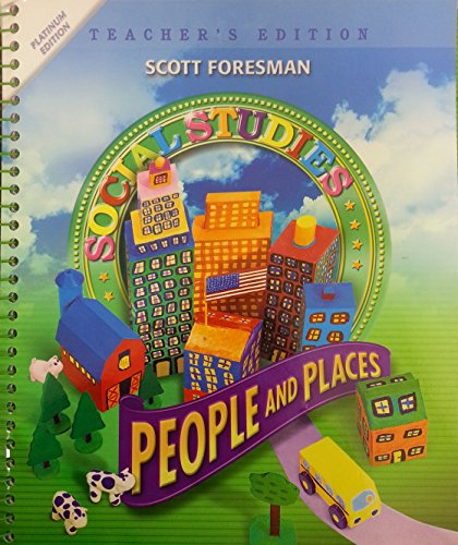 9780328520213: Social Studies: People and Places, Platinum Edition, Grade 2, Teacher's Edition