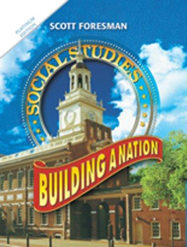 9780328520534: SOCIAL STUDIES 2011 WORKBOOK BUILDING A NATION