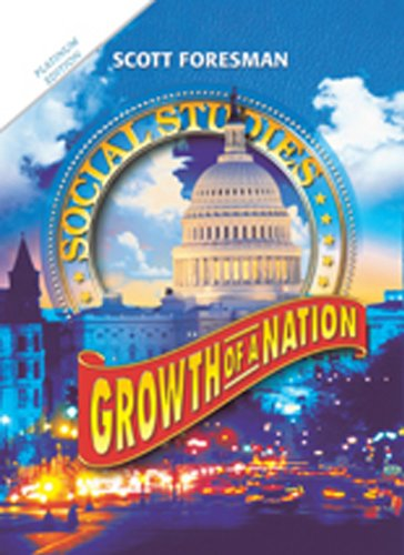 9780328520558: SOCIAL STUDIES 2011 WORKBOOK GROWTH OF A NATION