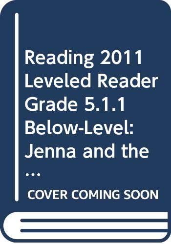 9780328520565: READING 2011 LEVELED READER GRADE 5.1.1 BELOW-LEVEL:JENNA AND THE HIGH DIVE