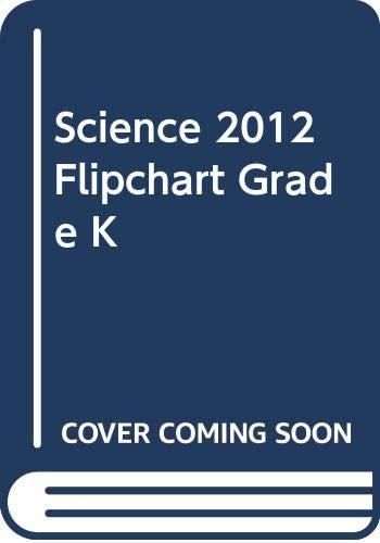 9780328520954: Science 2012 Flipchart Grade K