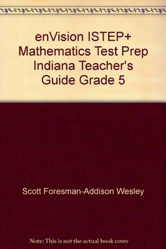9780328563074: enVision ISTEP+ Mathematics Test Prep Indiana Teacher's Guide Grade 5