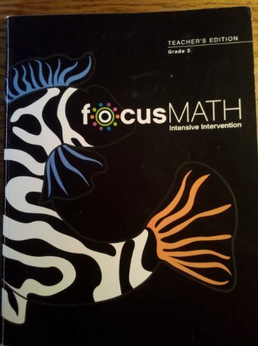 9780328563272: FocusMath Intensive Intervention, Grade 3, Teacher's Edition