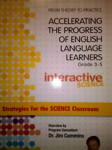 From Theory to Practice Accelerating The Progress of English Language Learners Grades 3-5 ...