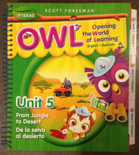 9780328610853: Owl Opening the World of Learning Teacher's Edition Pre K Unit 5 (From The Jungle to Desert)
