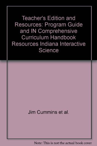 Teacher's Edition and Resources: Program Guide and IN Comprehensive Curriculum Handbook ...