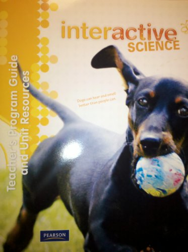 9780328616503: Teacher's Program Guide and Unit Resources, Interactive Science, Grade 1