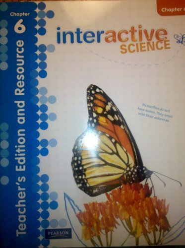 Interactive Science Teacher's Edition and Resource Grade 3 Chapter 6: Pearson