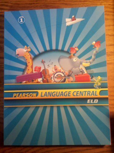 9780328634347: Pearson Language Central ELD, Grade 1