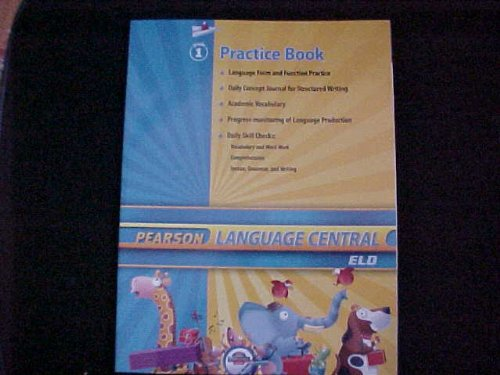 9780328634811: Pearson Language Central ELD Grade 1 Practice Book