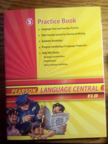 9780328634859: Pearson Language Central ELD, Grade 5 Practice Book