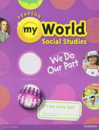 9780328639274: Pearson My World Social Studies (We Do Our Part, Storybook)