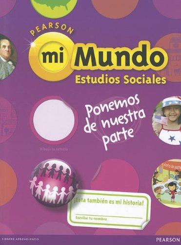 9780328639342: Pearson Mi Mundo Estudios Sociales, Grade 2