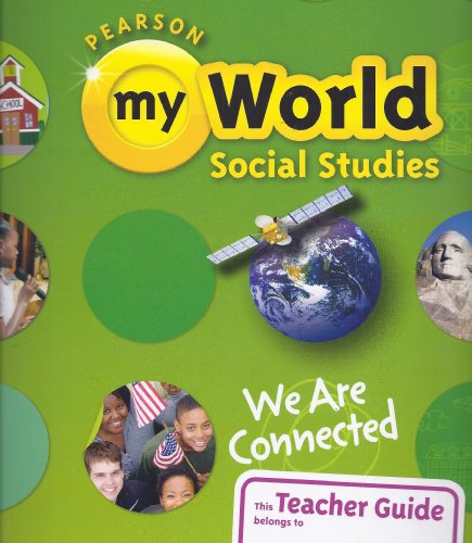 We Are Connected, Grade 3, Teacher Guide: Pearson