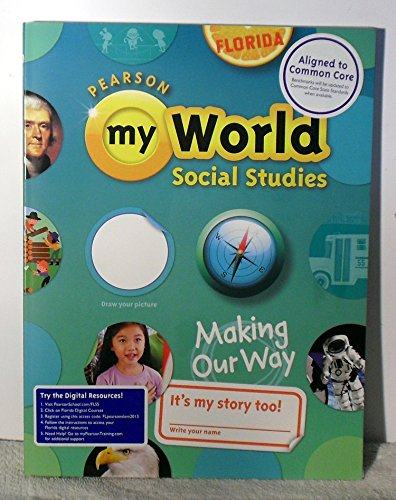 9780328668380: Pearson My World Social Studies Making Our Way Student Book Gr.1