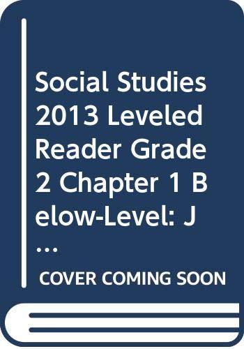 9780328675814: SOCIAL STUDIES 2013 LEVELED READER GRADE 2 CHAPTER 1 BELOW-LEVEL: JOHN ADAMS