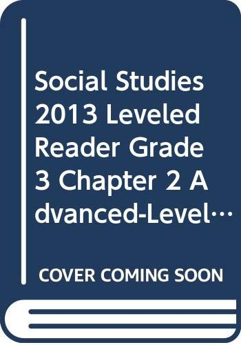 9780328676019: SOCIAL STUDIES 2013 LEVELED READER GRADE 3 CHAPTER 2 ADVANCED-LEVEL: RACHEL CARSON: PROTECTING THE NATURAL WORLD