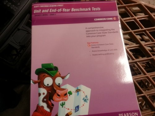 9780328683932: Scott Foresman Reading Street: Unit and End-of-year Benchmark Tests, Teacher's Manual, Grade 3