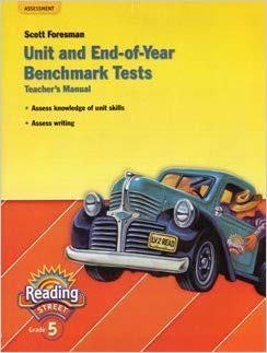 9780328683956: Unit and End-of-year Benchmark Tests, Teacher's Manual, Grade 5 (Scott Foresman Reading Street, COMMON CORE EDITION) by Pearson Education (2011-05-03)