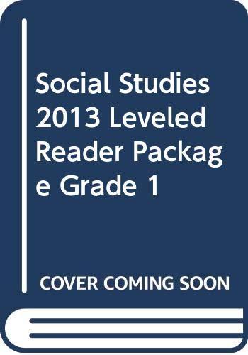 9780328685639: SOCIAL STUDIES 2013 LEVELED READER PACKAGE GRADE 1