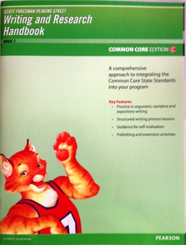 Pearson Scott Foresman Writing and Research Handbook Common Core Edition (Reading Street Grade 2): ...
