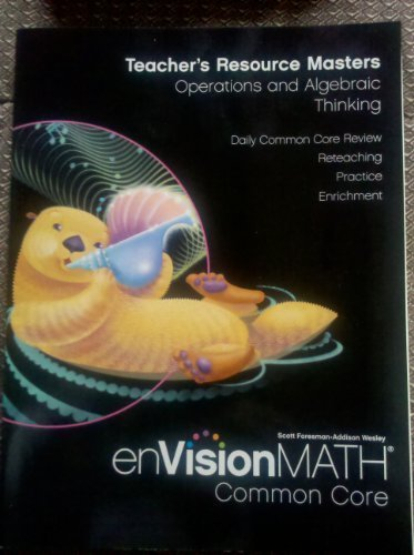 9780328687886: Teacher's Resource Masters, Operations and Algebric Thinking, Grade 3 (enVisionMATH Common Core) by Pearson Education (2012-05-03)