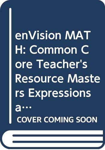 9780328687992: enVision MATH: Common Core, Teacher's Resource Masters, Expressions and Equations, Grade 6