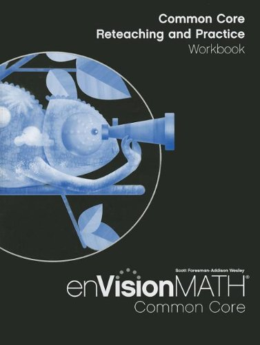 9780328697618: MATH 2012 COMMON CORE RETEACHING AND PRACTICE WORKBOOK GRADE 4