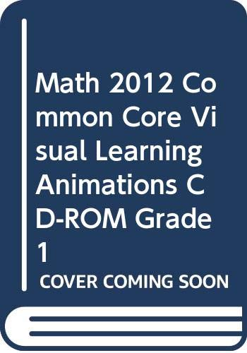 9780328702572: Envision Math 2012: Common Core Visual Learning Animations, Grade 1