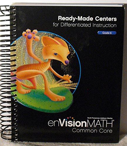 9780328711697: enVision Math Common Core Ready Made Centers TE Grd 6