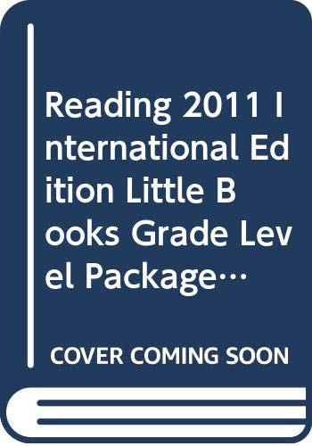 9780328715268: READING 2011 INTERNATIONAL EDITION LITTLE BOOKS GRADE LEVEL PACKAGE GRADE K