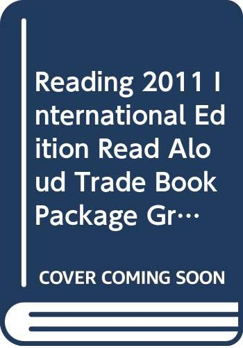 9780328726318: READING 2011 INTERNATIONAL EDITION READ ALOUD TRADE BOOK PACKAGE GRADE K