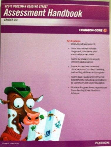 Pearson Scott Foresman Assessment Handbook Common Core Edition (Reading Street Grade 2 & 3): ...