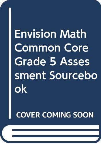 9780328731367: Envision Math Common Core Grade 5 Assessment Sourcebook