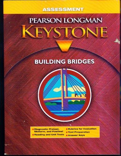 9780328733033: Assessment: Building Bridges (Pearson Longman Keystone)