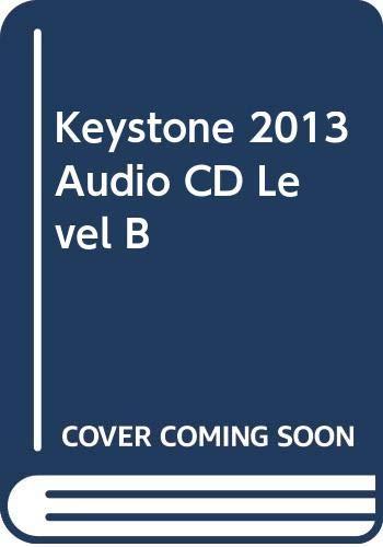 9780328733200: KEYSTONE 2013 AUDIO CD LEVEL B