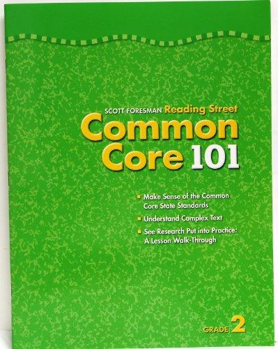 Scott Foresman Reading Street Common Core 101 grade 2: Foresman, Scott
