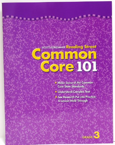 Scott Foresman Reading Street Common Core 101 grade 3: Scott Foresman