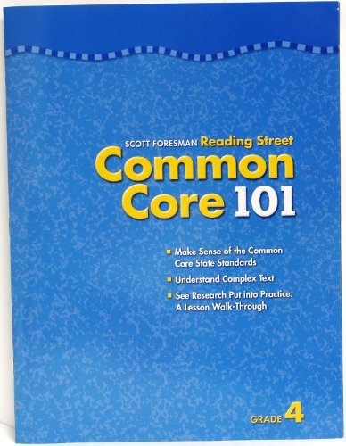 Scott Foresman Reading Street Common Core 101 grade 4: Foresman, Scott