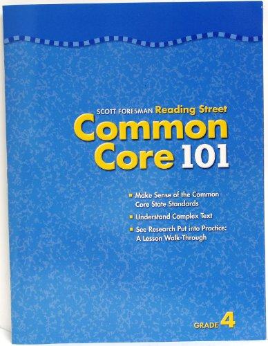 Scott Foresman Reading Street Common Core 101 grade 4: Foresman, Scott