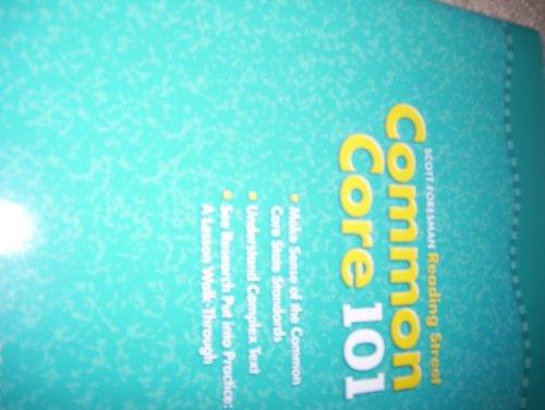 Scott Foresman Reading Street, Common Core 101, Grade 6: Foresman, Scott