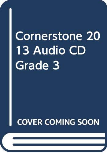 9780328737833: CORNERSTONE 2013 AUDIO CD GRADE 3