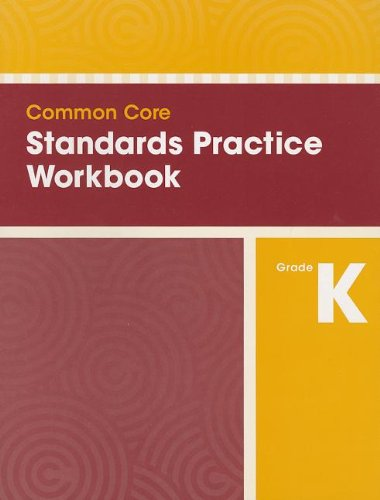 9780328756834: COMMON CORE STANDARDS PRACTICE WORKBOOK GRADE K