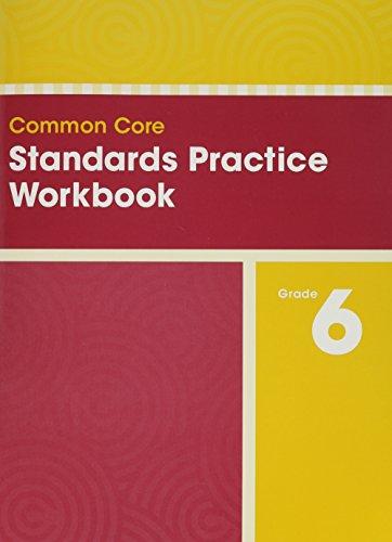 9780328756896: COMMON CORE STANDARDS PRACTICE WORKBOOK GRADE 6